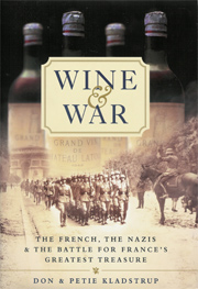 Donald Kladstrup Wine Book - Wine and War