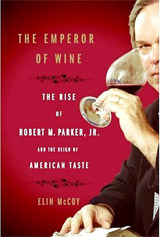 Elin McCoy Wine Book - The Emperor of Wine