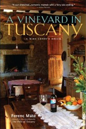 Ferenc Mate Wine Book - A Vineyard in Tuscany