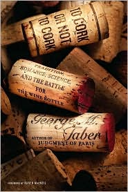 George Taber Wine Book - To cork or not to cork