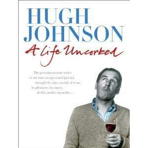 Hugh Johnson Wine Book - A Life Uncorked