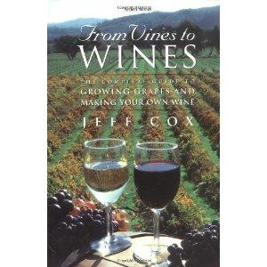 Jeff Cox Wine Book - From Vines to Wines