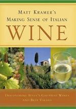 Matt Kramer Wine Book - Making Sense of Italian Wine