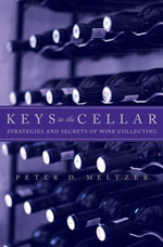 Peter Meltzer Wine Book - Keys to the Cellar