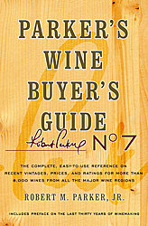 Robert Parker Wine Book - Wine Buyer's Guide No. 7