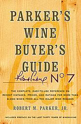 Robert Parker Wine Book - Wine Buyer's Guide No. 7