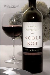 William Echikson Wine Book - Noble Rot
