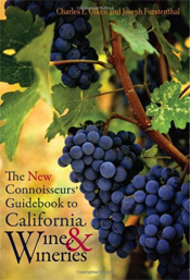 Charles Olken - Joseph Furstenthal - The New Connoisseurs' Guidebook to California Wine and Wineries
