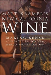 Matt Kramer Wine Book - New California Wine