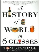 Tom Standage Wine Book - A History of the World in 6 Glasses